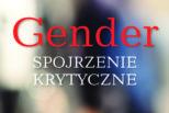 Gender – spojrzenie krytyczne